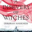 A Discovery of Witches by Deborah Harkess