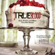 New Book: True Blood: Eats, Drinks, and Bites from Bon Temps